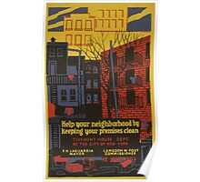 WPA United States Government Work Project Administration Poster 0601 Help Your Neighborhood by Keeping Your Premises Clean Poster