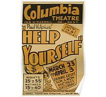WPA United States Government Work Project Administration Poster 0758 Columbia Theatre Help Yourself Paul Vulpius Poster