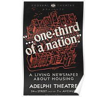 WPA United States Government Work Project Administration Poster 0023 One Third of a Nation Adelphi Theatre Poster