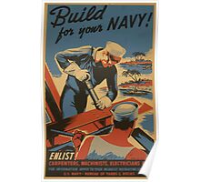 WPA United States Government Work Project Administration Poster 0730 Build for Your Navy Enlist Carpenters Machinists Electricians Poster
