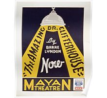 WPA United States Government Work Project Administration Poster 0363 The Amazing Doctor Clitterhouse Barre Lyndon Mayan Theatre Poster