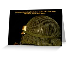 What Was War ? Greeting Card