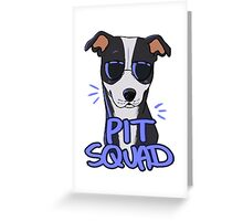 BLACK PIT SQUAD Greeting Card