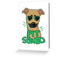FAWN PIT SQUAD Greeting Card