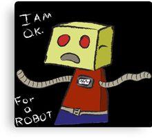 OK ROBOT Canvas Print