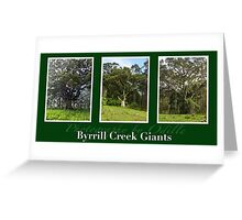 Byrrill Creek GIants Greeting Card