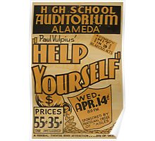 WPA United States Government Work Project Administration Poster 0757 High School Auditorium Alameda Help Yourself Paul Vulpius Poster