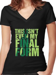 This isn't my final form Women's Fitted V-Neck T-Shirt