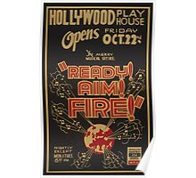 WPA United States Government Work Project Administration Poster 0840 Ready Aim Fire Hollywood Playhouse Poster