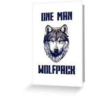 One man Wolfpack.  Greeting Card