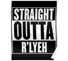 Straight Outta Rlyeh Poster