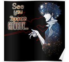 Spike Spiegel Space Cowboy Poster