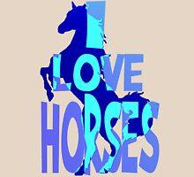 I Love Horses-blue Unisex T-Shirt