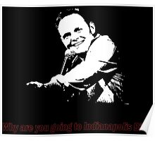 Why are you going to Indianapolis Bill? Poster