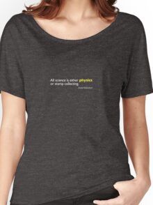Physics, or Stamp Collecting Women's Relaxed Fit T-Shirt