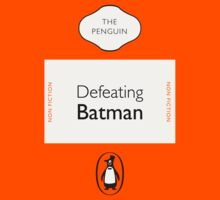 Penguin Classics - Defeating Batman by SevenHundred