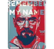 Remember my name - Hope iPad Case/Skin
