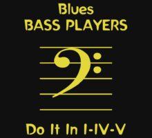 Blues Bass Players Do It In   I - IV - V by Samuel Sheats