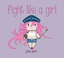 Fight Like a Girl - Poison | Street Fighter by isasaldanha