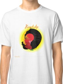 Knowledge of Self Classic T-Shirt