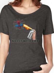 Kill it with Fire! Women's Relaxed Fit T-Shirt