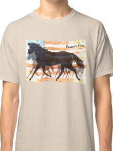 Forever Free - Patriotic Horse Classic T-Shirt