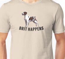 Brit Happens Unisex T-Shirt