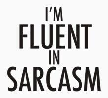 I'm Fluent in Sarcasam Baby Tee