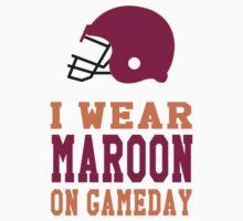 I Wear Maroon on Gameday Kids Tee