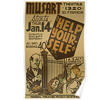 WPA United States Government Work Project Administration Poster 0834 Musart Theatre Help Yourself Poster