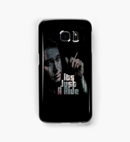 Its just a ride Samsung Galaxy Case/Skin