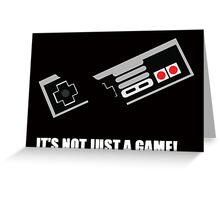 its not just a game! Greeting Card