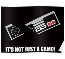 its not just a game! Poster