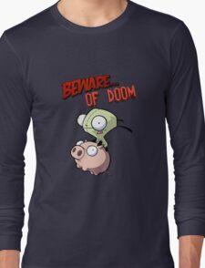 Gir Beware of DOOM Long Sleeve T-Shirt