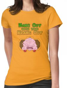 Hang out with your Krang out Womens Fitted T-Shirt