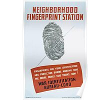 WPA United States Government Work Project Administration Poster 0334 Neighborhood Fingerprint Station War Identification Poster