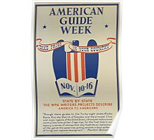 WPA United States Government Work Project Administration Poster 0437 American Guide Week Poster