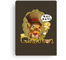Gentlemon: Rai say! Canvas Print