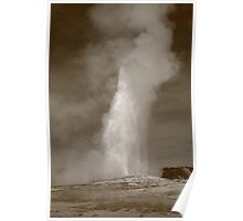 Old Faithful - Yellowstone Park in Sepia Poster
