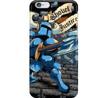 Steel Thy Shovel! iPhone Case/Skin