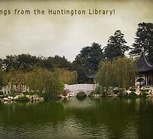 Greetings from the Huntington Library by zzsuzsa