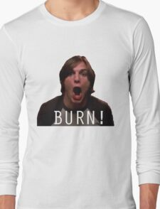 "Michael Kelso ""BURN!"" Long Sleeve T-Shirt"