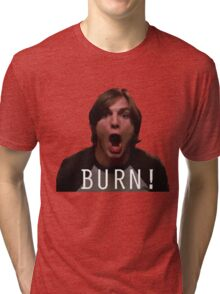 "Michael Kelso ""BURN!"" Tri-blend T-Shirt"
