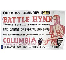 WPA United States Government Work Project Administration Poster 0359 Battle Hymn Michael Gold and Blankfort Columbia Poster