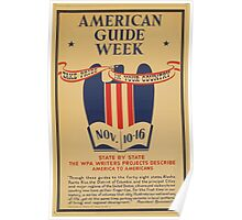 WPA United States Government Work Project Administration Poster 0732 American Guide Week Poster