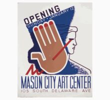 WPA United States Government Work Project Administration Poster 0382 Mason City Art Center Opening One Piece - Short Sleeve