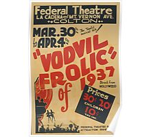 WPA United States Government Work Project Administration Poster 0763 Vodvil Frolic of 1937 Federal Theatre Poster