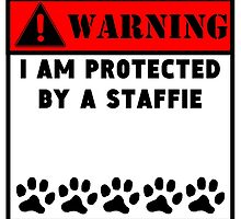 Protected By A Staffie by GiftIdea