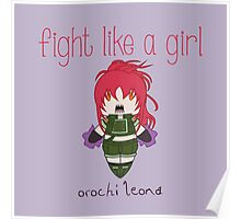 Fight Like a Girl - Orochi Leona | King of Fighters Poster