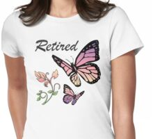 Retired w/ Butterflies Womens Fitted T-Shirt
